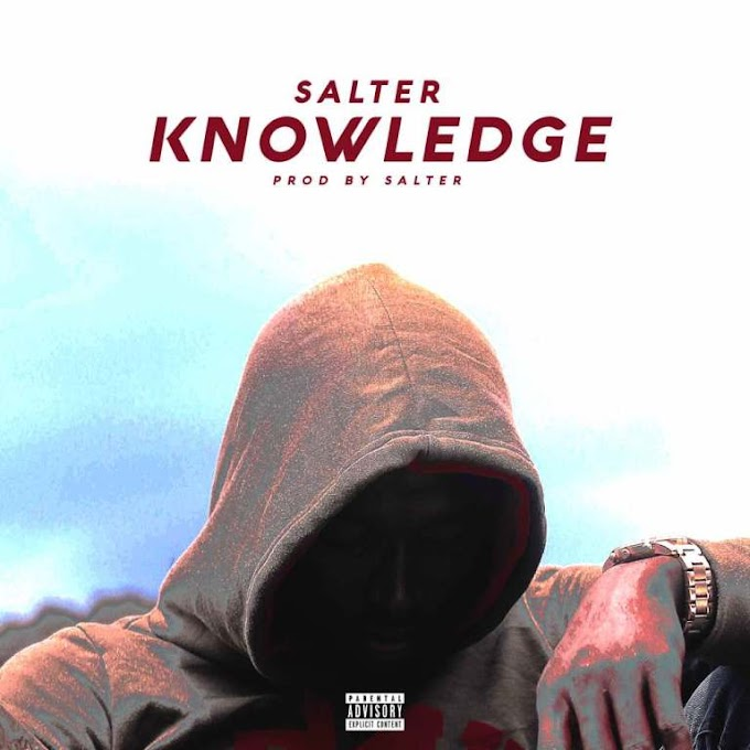 DOWNLOAD MP3: Salter – Knowledge