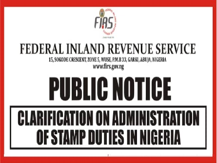 FIRS public notice on clarification admin of stamp duties