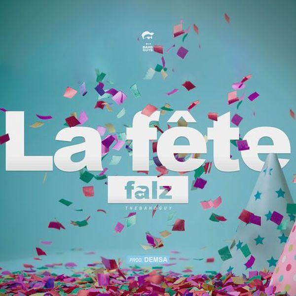 Falz - La Fête