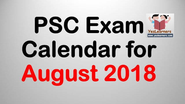 Kerala PSC Exam Calendar- August  2018