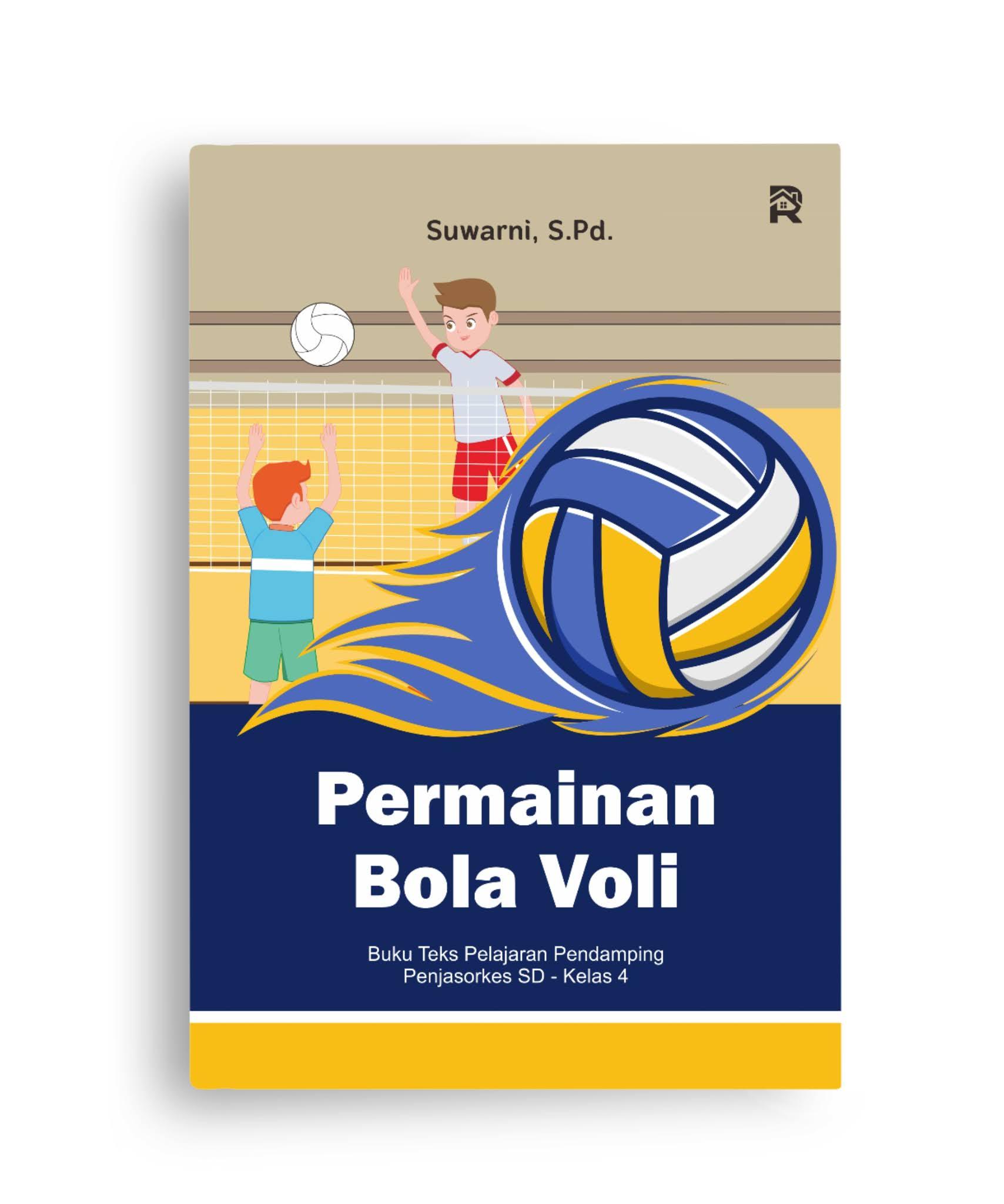 Permainan Bola Voli (Buku Teks Pelajaran Pendamping Penjasorkes SD - Kelas 4)