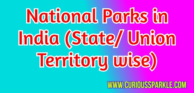 National Parks in India (State/ Union Territory wise)