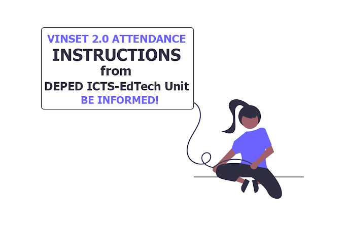 VINSET 2.0 Attendance Instructions from DepEd EdTech Unit   MUST READ!
