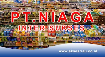 Lowongan PT. Niaga Inter Sukses Pekanbaru September 2017