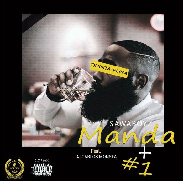 SawaBoyz ft. Dj Carlos Monsta - Manda+1 (Afro House) (Prod. Rola G Chato)