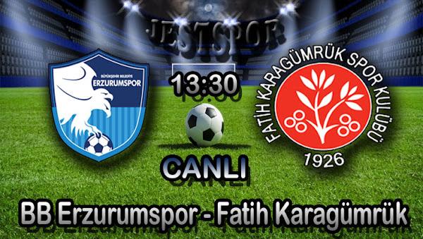 BB Erzurumspor - Fatih Karagümrük Jestspor izle