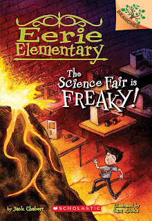 Eerie Elementary: The Science Fair Is Freaky!