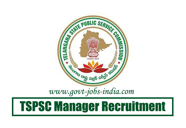 TSPSC Manager Recruitment 2020 – 93 Manager Vacancy – Last Date 30 April 2020