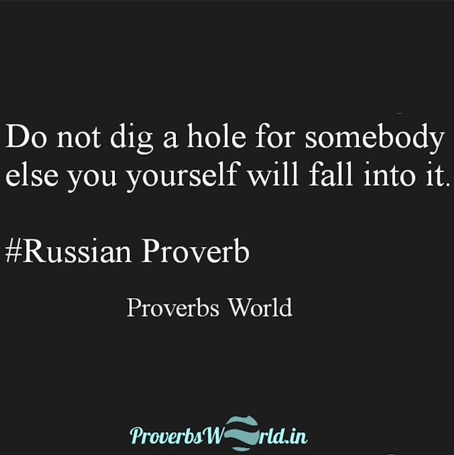 Do not dig a hole for somebody else
