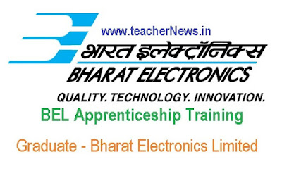 BEL Apprenticeship 2019 with Graduate - Bharat Electronics Limited