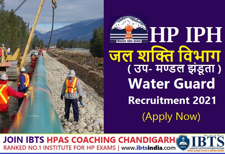 HP IPH Recruitment 2021 Jal Shakti Vibhag Jhandutta Water Guard Recruitment 2021 (Apply Now)