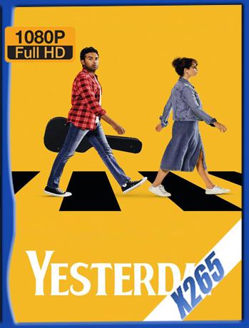 Yesterday [2019] 1080P Latino [X265] [ChrisHD]
