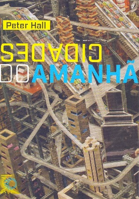 Livro: Cidades do amanhã / Autor: Peter Hall
