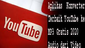 Aplikas  Konverter Terbaik YouTube ke MP3 Gratis 2020:Audio dari Video 1