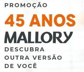 Cadastrar Promoção Mallory 45 Anos Aniversário 2019 - 45 Mil Reais Kits Produtos
