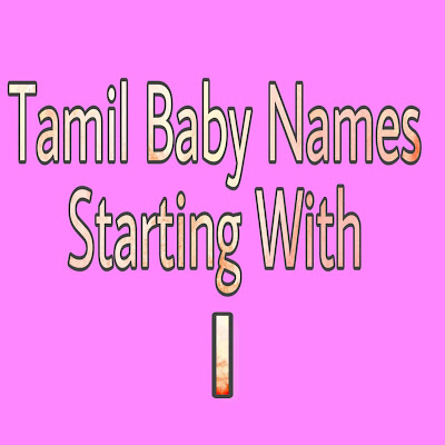 tamil baby boy names strarting with I