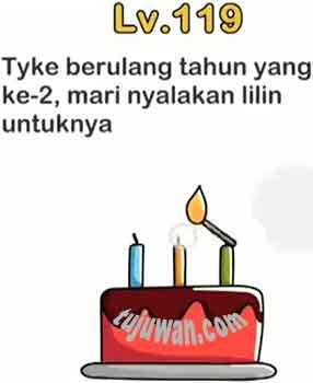 Tyke Berulang Tahun Yang Ke 2 Mari Nyalakan Lilin Untuknya Jawaban Brain Out Level 119