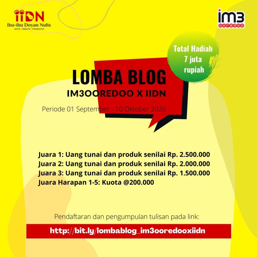Lomba Blog IM3 Ooredoo X IIDN Mengoptimalkan Peluang Dunia Blogging