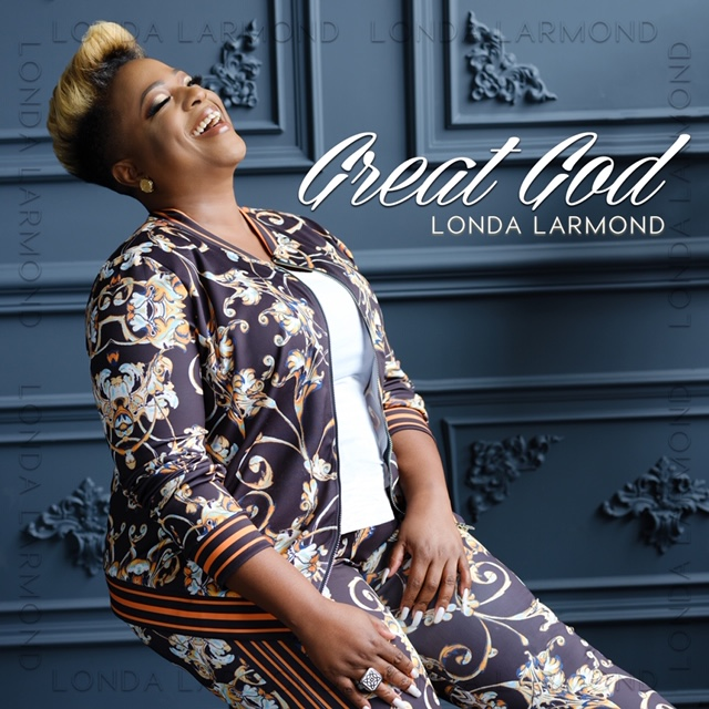Music: Great God - Londa Larmond