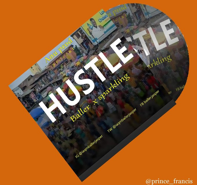 [Music] Baller jasper ft Sparkling - Hustle #Arewapublisize