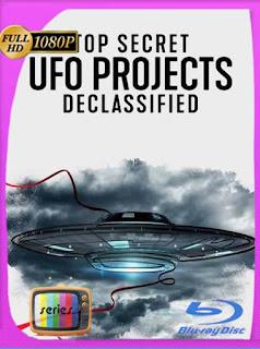 OVNIS: Proyectos de alto secreto desclasificados (2021) Temporada 1 HD [1080p] Latino [GoogleDrive] PGD