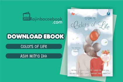 Download Novel Colors Of Life by Asih Mitra, dkk