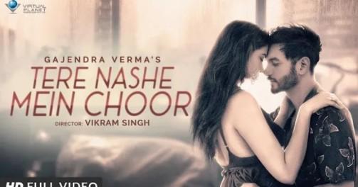 Tere Nashe Mein Choor Lyrics (Gajendra Verma)