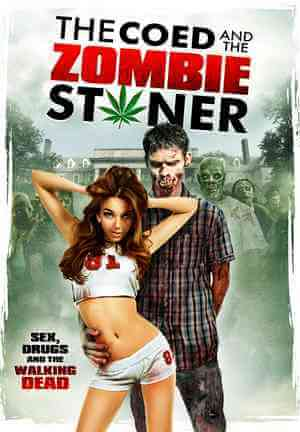 Download [18+] The Coed and the Zombie Stoner (2014) English 480p 493mb || 720p 774mb