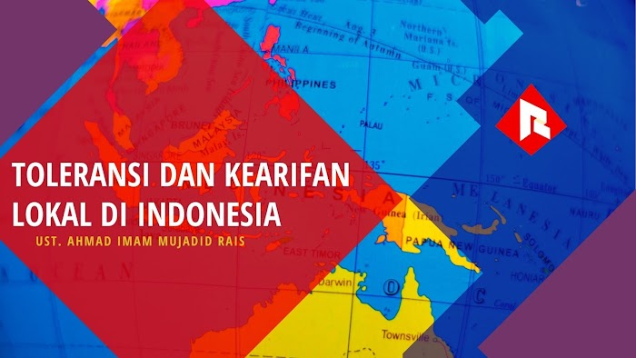 Toleransi dan Kearifan Lokal di Indonesia