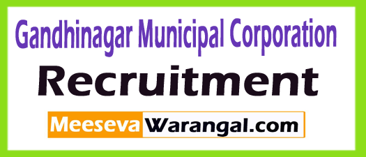 Gandhinagar Municipal Corporation GMC Recruitment