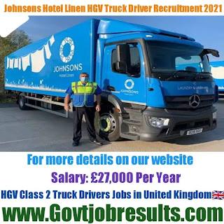 Johnsons Hotel Linen HGV Class 2 Truck Driver Recruitment 2021-22