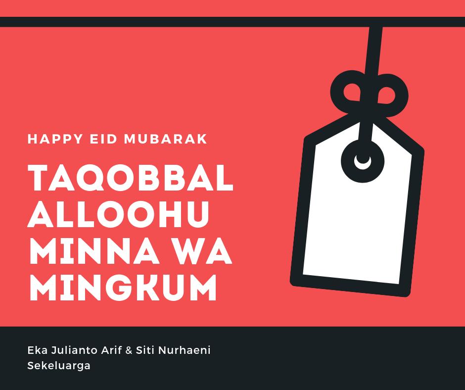 Taqobbalalloohu minna wa mingkum - 1 Syawal 1440 H