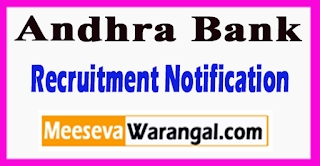 Andhra Bank Recruitment Notification 2017 Last Date  30-06-2017