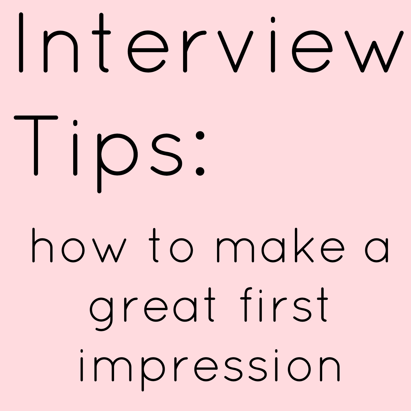 interview-tips-how-to-make-a-good-first-impression