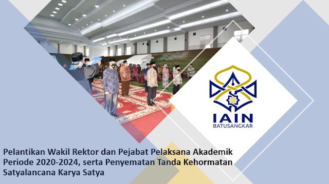 Pelantikan Wakil Rektor dan Pejabat Pelaksana Akademik Periode 2020-2024, serta Penyematan Tanda Kehormatan Satyalancana Karya Satya