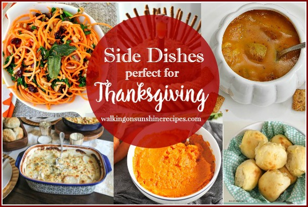 Side Dishes perfect for Thanksgiving featured on Walking on Sunshine Recipes