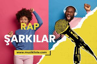 En Çok Dinlenen Rap Şarkılar, Rap Şarkı Listesi