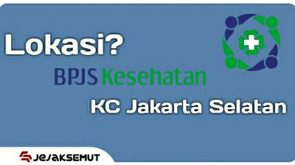 Jam Kerja Alamat Kantor Bpjs Kesehatan Di Jakarta Selatan Jejaksemut