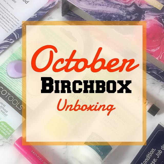 Birchbox Unboxing -  October 2017