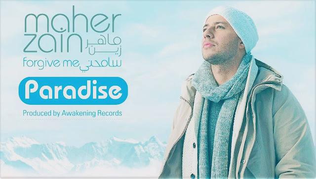 Maher Zain - Paradise   Official Lyrics