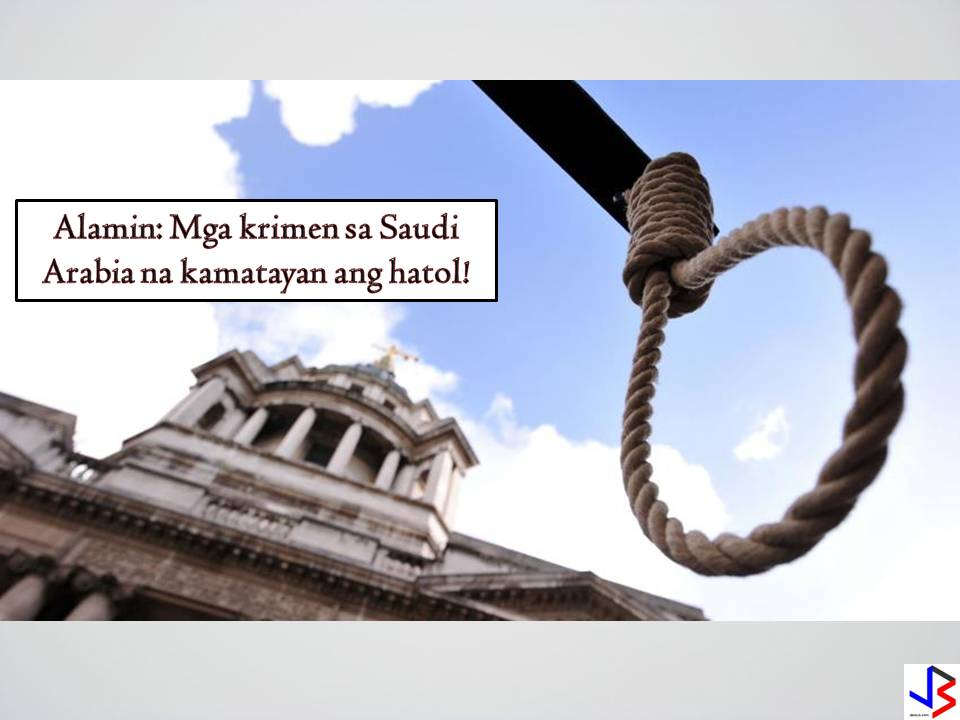 "The restoration of death penalty is a hot issue in the Philippines because of the widespread of drug related heinous crimes.The history of death penalty in the Philippines rooted since the Spanish period (1521-1898),American period (1898-1934),even during the Japanese occupation (1941-1945) and the Post-World war era. During the former President Marcos years,death penalty is carried out by firing squad or electrocution.Jaime Jose, Basilio Pineda, and Edgardo Aquino were executed for the gang rape of movie star Maggie dela Riva in 1972. However,during the time of the former President Corazon Aquino,the death penalty was abolished under the 1987 Constitution and all death sentences were reduced to life imprisonment or reclusion perpetua. A series of  high profile heinous crimes rises during the time of former President Fidel Ramos.The Ramos administration reimposed the death penalty by virtue of Republic Act No. 7659 in December 1993 to address the rising criminality and incidence of heinous crimes.Republic Act No. 8177 mandates that a death sentence shall be carried out through lethal injection. After the execution of rape convict Leo Echegaray by lethal injection,former President Estrada issued a de facto moratorium on executions in the face of church-led campaigns to abolish the death penalty and in observance of the Jubilee Year. During  the term of former President Gloria Arroyo,the rise in crimes related to drugs and kidnappings that targeted the Filipino-Chinese community,  she lifted the moratorium issued by Estrada on December5,2003 and resumed the executions ""to sow fear into the hearts of criminals"".Even the executions were set to resume on January 2004,it did not push through by the virtue of Supreme court decision. There is no death penalty implementation until former President Noynoy Aquino's term ended. President Duterte wants the death penalty restored and there are pending talks in the senate and the congress for the restoration of capital punishment in the Philippines.  Saudi Arabia strictly follows the Islamic Sharia Law. Death penalty by beheading  or stoning to death is implemented  for certain crimes under the law.  Here are the crimes that can result to execution in Saudi Arabia and their equivalent sentence in the Philippines:    Murder.     Killing Without Intent.    Terrorism Offenses Resulting in Death.     Rape Not Resulting in Death      Robbery Not Resulting in Death     Arson Not Resulting in Death     Burglary Not Resulting in Death     Drug Trafficking Resulting in Death     Drug Trafficking Not Resulting in Death     Drug Possession      Adultery      Apostasy      Consensual Sexual Relationship Between Adults of the Same Sex      Treason      Espionage      Consumption of Intoxicants      Sorcery or Witchcraft                                  Be wary of these things when you are in Saudi Arabia.These reminders might save you from troubles and possible death.   ALSO READ:   TWO FILIPINOS NABBED IN KUWAIT FOR SELLING PORK MEAT"