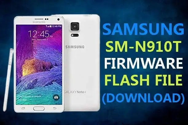 Samsung SM N910T Firmware Flash File Stock ROM (Download)