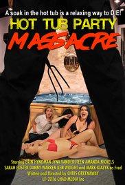 Watch Hot Tub Party Massacre Online Free 2016 Putlocker