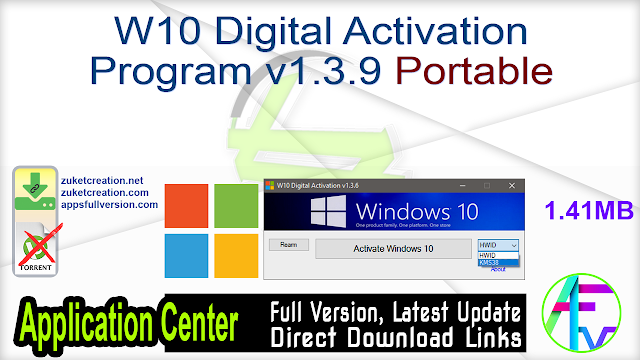 W10 Digital Activation Program v1.3.9 Portable