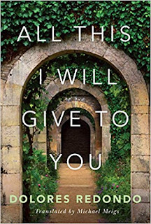 Book Review and GIVEAWAY: All This I Will Give to You, by Dolores Redondo