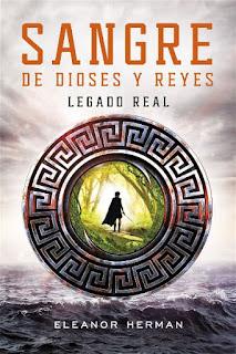 Legado real    Sangre de dioses y reyes #1   Eleanor Herman
