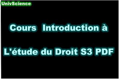 Cours Introduction à l'étude du Droit S3 PDF.
