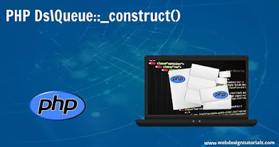 PHP Ds\Queue::__construct() Function