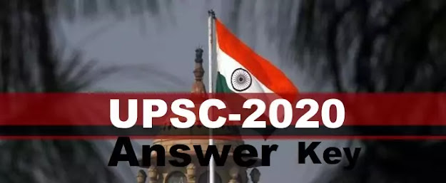 UPSC Latest Answer Key 2020