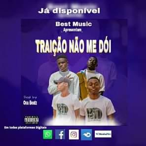 Best Music-Traição Não Me Doí Afro House DOWNLOAD MP3